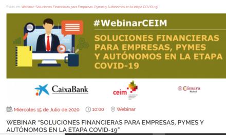 Próximo Webinar de CEIM en el que se pueden inscribir asociados a ASEARCO: Soluciones financieras para empresas, pymes y autónomos en la etapa Covid-19