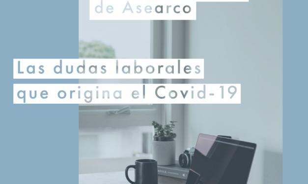 """""""Resuelva las dudas laborales que origina el Covid-19"""" en la próxima videoconferencia informativa de ASEARCO"""