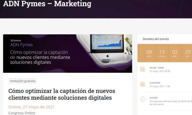 Cómo optimizar la captación de nuevos clientes mediante soluciones digitales»: próximo webinario