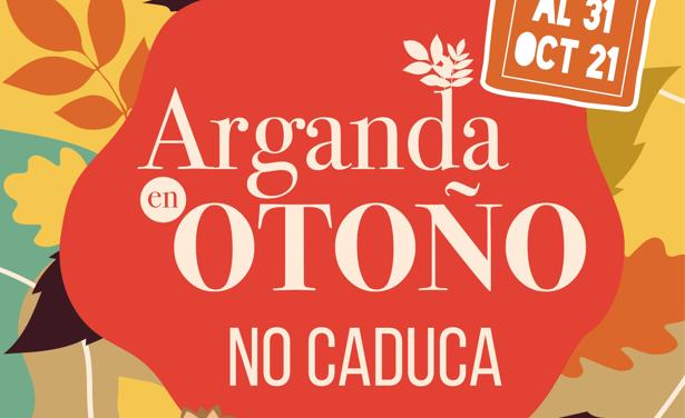 """""""Arganda en otoño no caduca"""": 140 establecimientos comerciales y de servicios ofrecerán regalos a sus clientes del 1 al 31 de octubre"""
